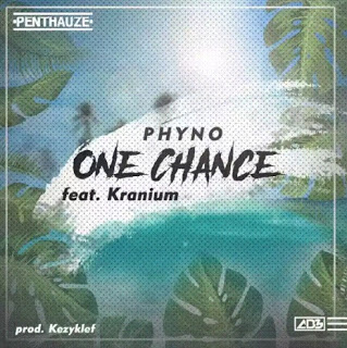 Video: Phyno Ft. Kranium – One Chance (Official Video)