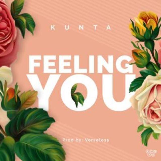 """Feeling You – """"Kunta"""" (Prod. By Verseless)"""
