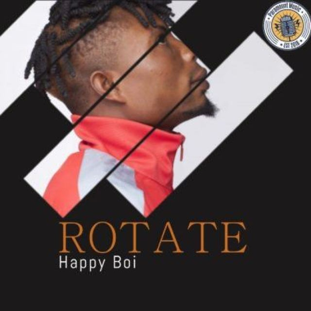 "Happy Boi – ""Rotate"""