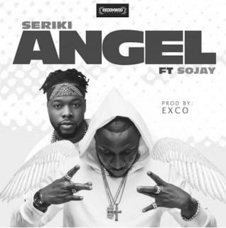 "Song: Seriki – ""Angel"" ft. Sojay"