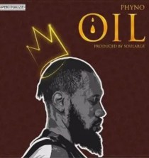 "Audio /Video: Phyno – ""OIL"""