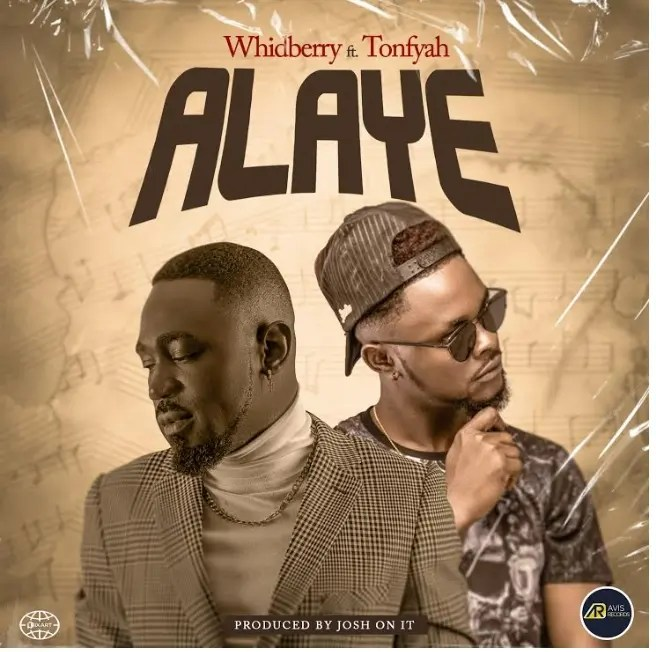 Alaye by Whidberry ft. Tonfyah