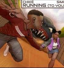 """Running (To You)"" by Chike ft Simi"
