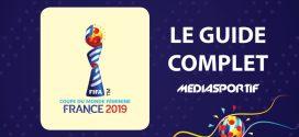 Coupe du Monde féminine 2019 :  suivez au mieux la compétition grâce à notre guide complet