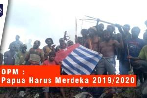 VIDEO OPM : Papua Harus Merdeka 2019/2020
