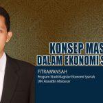 Konsep Maslahah dalam Ekonomi Syariah