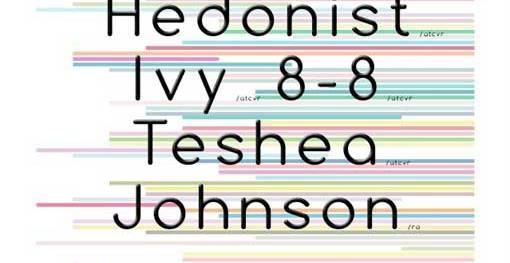 Parallel Univers -- Ivy, Johnson, Hedonist, 8-8 & Teshea