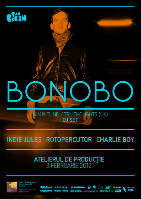 BONOBO (DJ SET)-(Ninja Tune/Tru Thoughts) @ Atelierul de productie