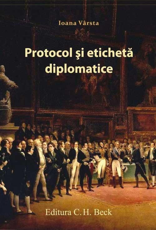 Recenzie - Protocol si eticheta diplomatice (Ioana Varsta)