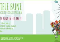 Campanie de FAPTE BUNE, alaturi de HOSPICE Casa Sperantei
