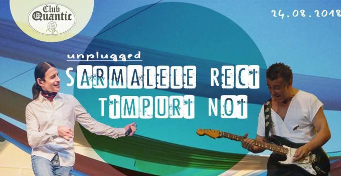 Sarmalele Reci & Timpuri Noi @ Club Quantic