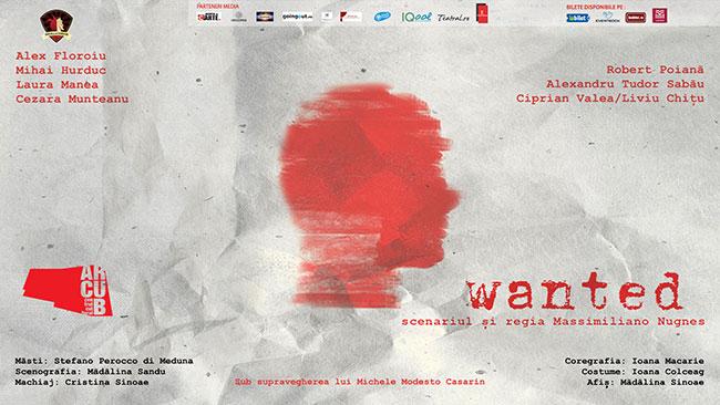 WANTED, textul si regia Massimiliano Nugnes