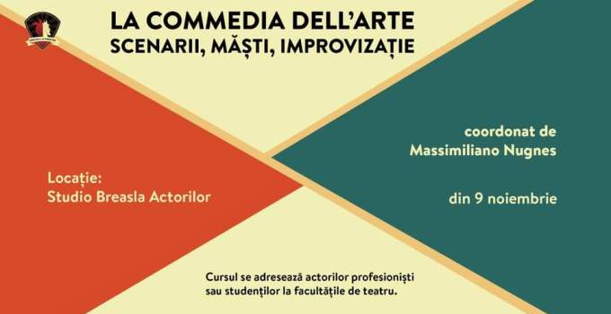 La Commedia dell'Arte   Scenarii, Masti, Improvizatie @ Studio Breasla Actorilor