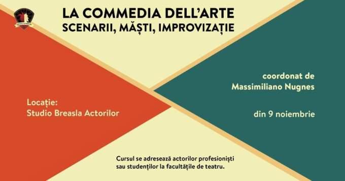 La Commedia dell'Arte | Scenarii, Masti, Improvizatie @ Studio Breasla Actorilor