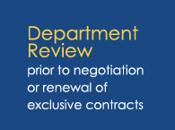 Department Review prior to negotiation or renewal of exclusive contracts