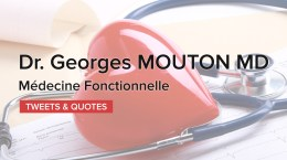Médecine Fonctionnelle – Dr Georges MOUTON MD