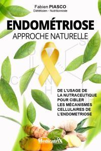 Endométriose : approche nutritionnel - Fabien Piasco