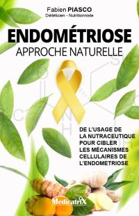 Endométriose : approche nutritionnel - Fabien Piasco