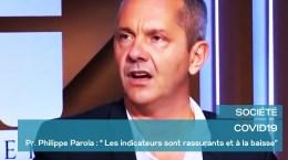 COVID19 – Pr. Philippe Parola – Les indicateurs sont rassurants et à la baisse