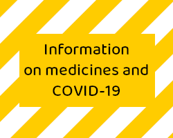 Information on medicines and COVID-19