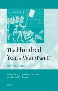 The Hundred Years War (Part II)  Different Vistas