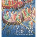 Viking poetry of love and war – new book by Judith Jesch
