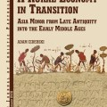 A Rural Economy in Transition: Asia Minor from Late Antiquity into the Early Middle Ages