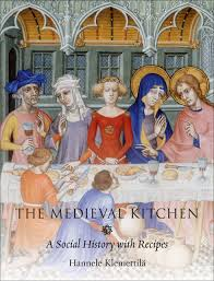 The Medieval Kitchen - A Social History with Recipes