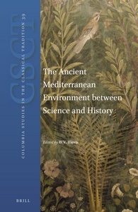 The Ancient Mediterranean Environment between Science and History