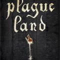 BOOK REVIEW: Plague Land by SD Sykes