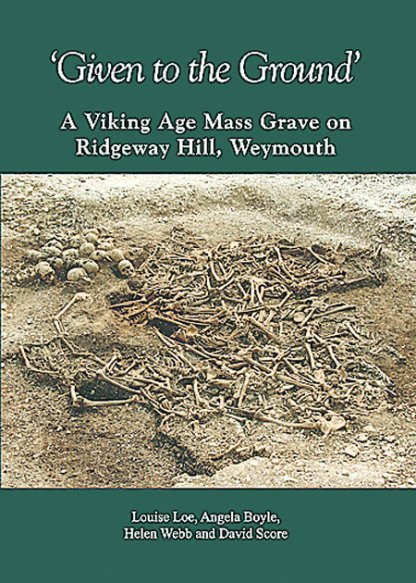 given to the ground viking age mass grave