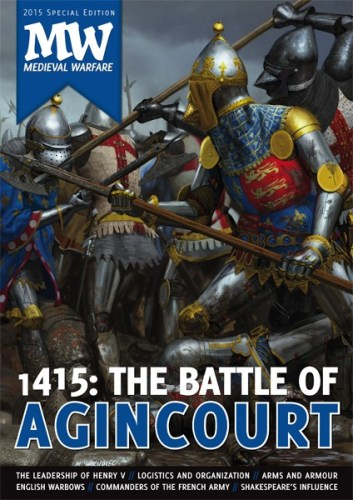 Special issue of Medieval Warfare: 1415 - The Battle of