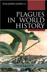Books: Plagues in World History - John Aberth
