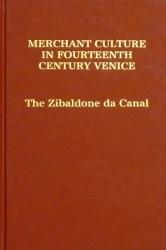 Merchant Culture in Fourteenth-Century Venice The Zibaldone da Canal