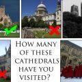 How Many Of These British Cathedrals Have You Visited?