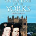 BOOK TOUR: On the Trail of the Yorks by Kristie Dean