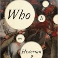 BOOK REVIEW: Who is the Historian? by Nigel A. Raab