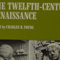 'The revolt of the medievalists': Directions in recent research on the twelfth-century renaissance