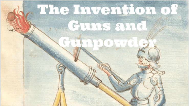10 Moments in the Invention of Guns and Gunpowder