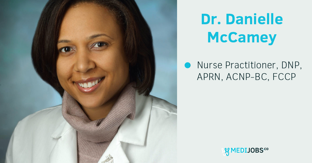 INTERVIEW | Get the Scoop on Being a Nurse Practitioner with Dr. Danielle McCamey