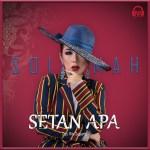 """Soimah Hadirkan Single """"Setan Apa"""" Buah Karya Rita Sugiarto"""