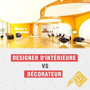 designer d'intérieur vs décorateur d'intérieur