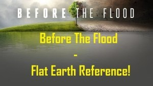 Before the flood flat earth reference mediocre monday