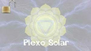 La Activación de los Chakras: Plexo Solar