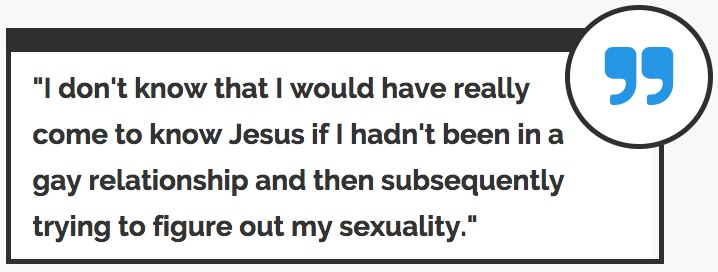 Being gay brought me to Christ