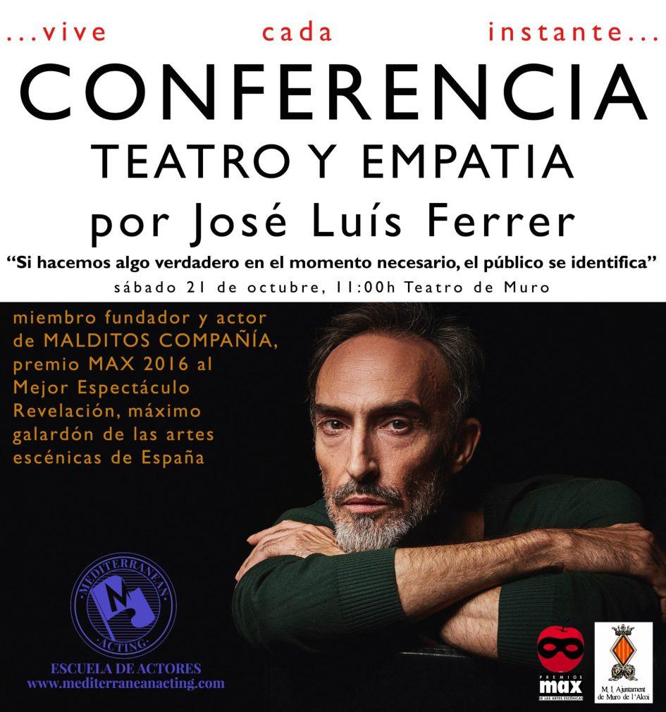 """LA III MOSTRA DE TEATRE DE MURO TRAE A JOSE LUIS FERRER. CONFERENCIA """"TEATRO Y EMPATIA"""""""