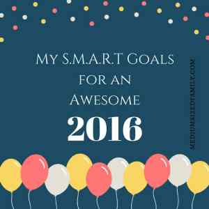 My SMART Goals for an Awesome 2016 FB