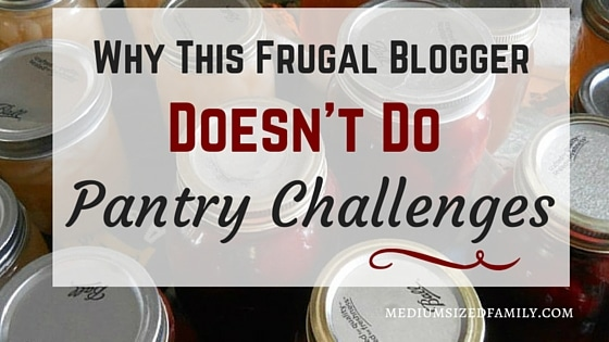 Find out why this frugal blogger has stopped doing pantry challenges. And the different way she saves money instead.