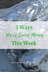 5 Ways We've Saved Money This Week 31.  One family shares their latest money saving tips and frugal ways week after week.