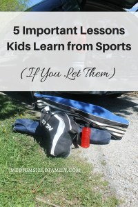 5 Important Lessons Kids Learn from Sports (If you let them)